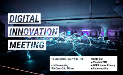 Nuova Privacy, Cybersecurity e Voucher digitalizzazione al Digital Innovation Meeting